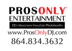 ProsOnly Entertainment DJ/PhotoBooths-Wellford DJs