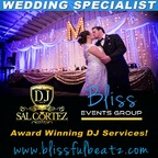 Bliss Events Group by DJ Sal Cortez-Visalia DJs