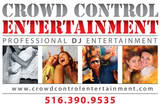 CROWD CONTROL Crowd Control Entertainment, LLC-Centereach DJs